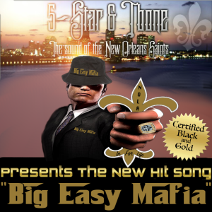 Big Easy Mafia Song