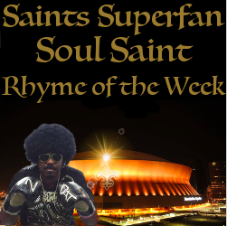 Soul Saint Weekly Rhymes